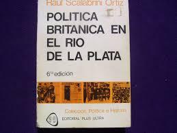 Raúl Scalabrini Ortiz, la importancia de sus obras